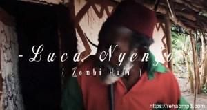 video-luca-nyengo-zombi-afii-mzuka
