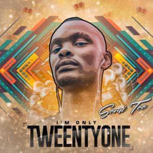 ALBUM: Semi Tee – I'm Only Twentyone