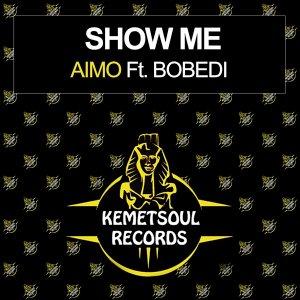 EP: Aimo – Show Me (Incl. Remixes) Ft. Bobedi