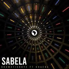 DrumeticBoyz ft Khaeda – Sabela
