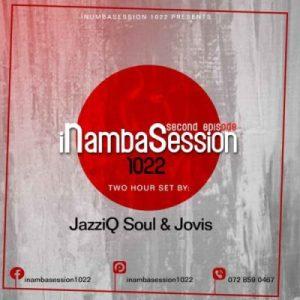 Jovis & JazziQ Soul – INambaSession 1022 Episode 2