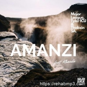 Major League, Tyler ICU & Thabzin SA ft Kheada – Amanzi