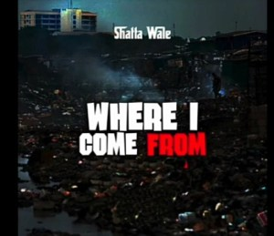 Shatta_Wale_-_Where_I_Come_From