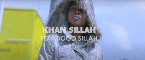 video-khan-sillah-ft-dogo-sillah-dunia
