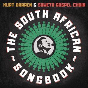 Kurt Darren & Soweto Gospel Choir – My African Dream