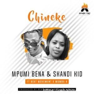 Skandi Kid & Mpumi Bena ft Beat Movement & Mumba K – Chineke