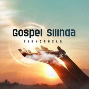 Gospel Silinda - Xikhongelo