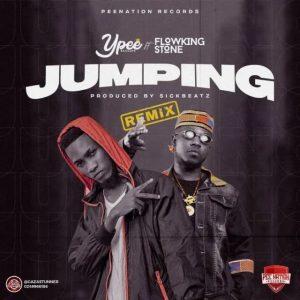 Ypee_-_Jumping_Remix_Ft_Flowking_Stone