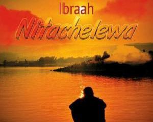 Ibraah_-_Nitachelewa-