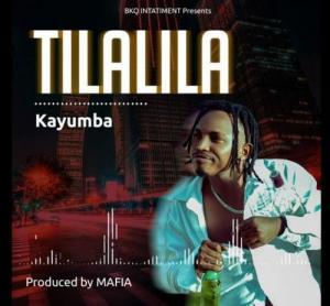 Kayumba_-_Tilalila