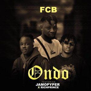 FCB_-_Ondo_Ft_RichPrince_JamoPyper