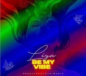 Liya_-_Be_My_Vibe