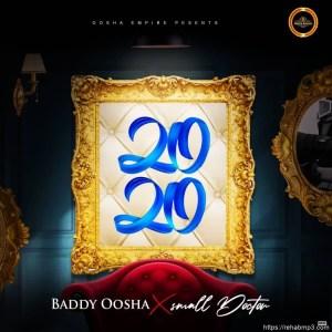 Baddy Oosha - 2020 Ft. Small Doctor