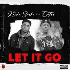 Kweku Smoke – Let It Go ft Emtee