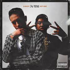 G-Eazy – At Will ft. EST Gee