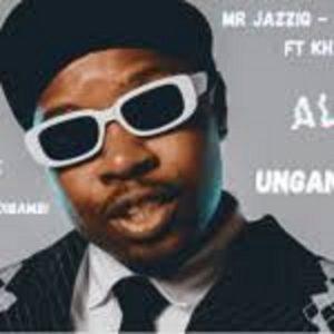 Mr JazziQ – Ungandibambi ft Khanyisa Jaceni