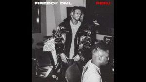 DOWNLOAD MP3: Fireboy DML – Peru