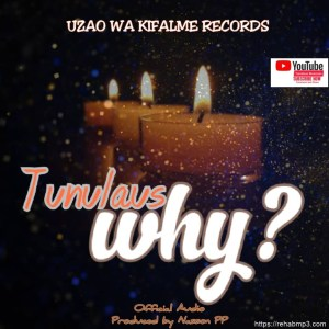 Tunulaus – Why
