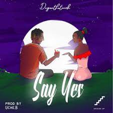 Dayonthetrack - Say Yes