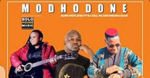 Modhodone – Rams Motlatso ft Dj Call Me & Mkoma Saan