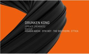 Drunken Kong – Peace (Tronic)