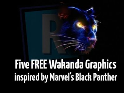 Five FREE Wakanda Graphics inspired by Marvel's Black Panther