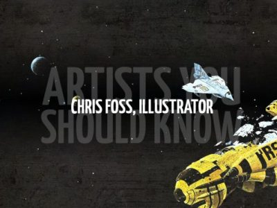 Artists you Should Know – Chris Foss