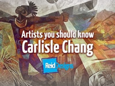 Carlisle Chang: Artists you should know.