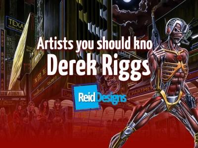 Artists you Should Know – Derek Riggs