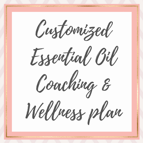 customized essential oil coaching and wellness plan