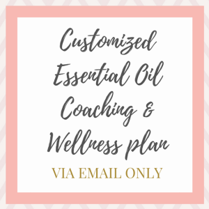 customized essential oil coaching and wellness plan via email