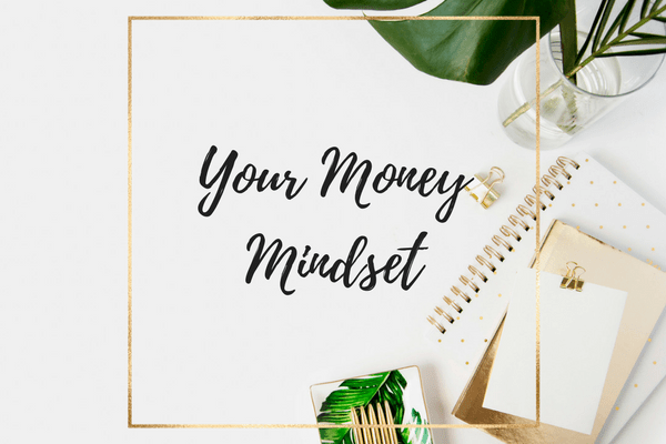 Your Money Mindset