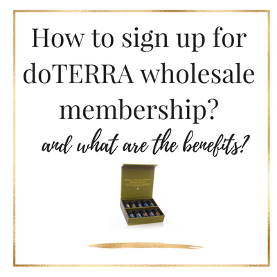 How To Sign Up For doTERRA Wholesale Account?