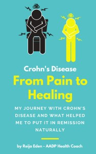Crohn's Disease Book - From Pain to Healing
