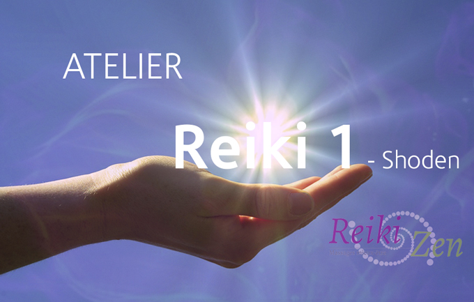 Reiki Zen - Atelier reiki 1 - maintenance