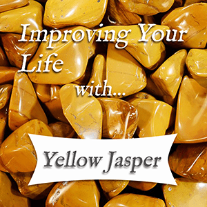 improving your life with yellow jasper