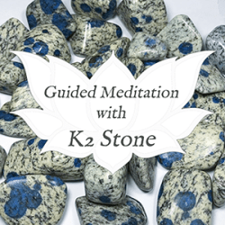 K2 Azurite Stone Guided Meditation