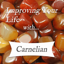 improving your life with carnelian