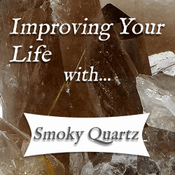 healing benefits of smoky quartz
