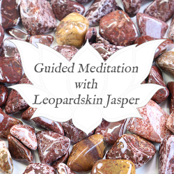 leopardskin jasper guided meditation