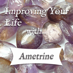 healing benefits of ametrine
