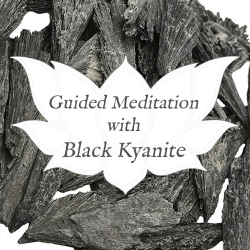 black kyanite guided meditation