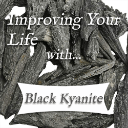 benefits of black kyanite