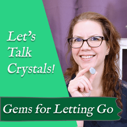 gemstones for letting go