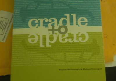 Cradle to Cradle – Remaking the Way We Make Things