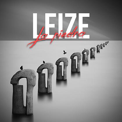 LEIZE: Estrena 'La Piedra', nuevo single y video clip  adelanto de su próximo álbum