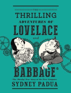 https://www.goodreads.com/book/show/22822839-the-thrilling-adventures-of-lovelace-and-babbage?from_search=true&search_version=service