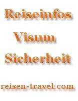 Reiseinformation Einreisebestimmungen Urlaubsländer Einreise Visum Reisen Urlaub