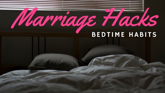Bedtime Habits for Married Folk