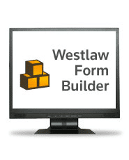 Law Firms Create Form Libraries with Westlaw Doc & Form Builder